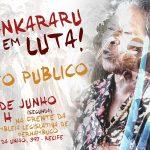 Ato público pela desintrusão da TI Pankararu ocorre nesta segunda, dia 18, em Recife (PE)
